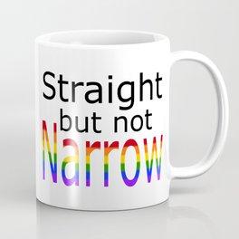 Straight But Not Narrow (black text) Coffee Mug