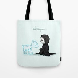 Always... Tote Bag