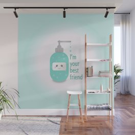Soap is Your Best Friend! Wall Mural
