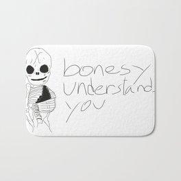bonesy understands you  Bath Mat