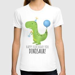 Happy Birthday You Dinosaur! T-shirt