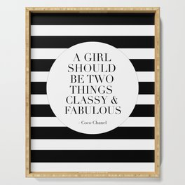 QUOTE, A Girl Should Be Two Things Classy And Fabulous, Girls Room Decor,Gift For Her,Te Serving Tray