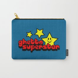 Ghetto Superstar Funny Quote Carry-All Pouch