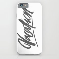 Vacation Brushlettering iPhone 6s Slim Case