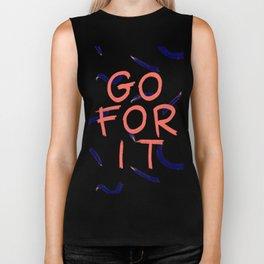 GO FOR IT #society6 #motivational Biker Tank