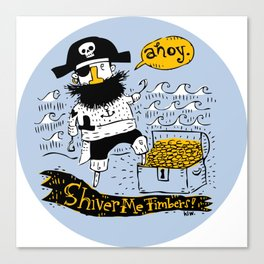 Pirate's Life For Me: Ahoy! Canvas Print