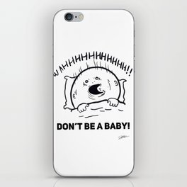 Don't be a baby! iPhone Skin