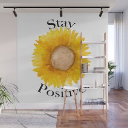 Stay Positive Sunflower Wall Mural