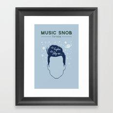 Even HIGHER, Even FLY-er — Music Snob Tip #074.5 Framed Art Print