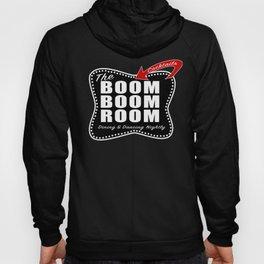 THE BOOM BOOM ROOM Hoody