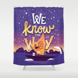 We know the way Shower Curtain