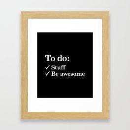 To do list awesome Framed Art Print