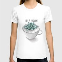 succulent T-shirts featuring Sexy Succulent by wildpink