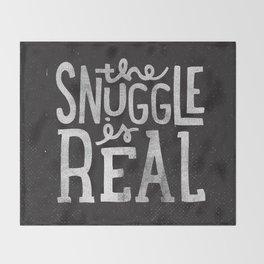 Snuggle is real - black Throw Blanket