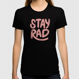 Stay Rad Vintage Pink T-shirt