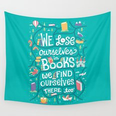 Lose ourselves in books Wall Tapestry