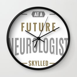 Future-Neurologist-T-shirt Wall Clock