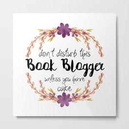 Don't Disturb Book Bloger Metal Print