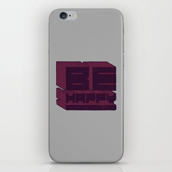 Be But Don't Be iPhone & iPod Skin