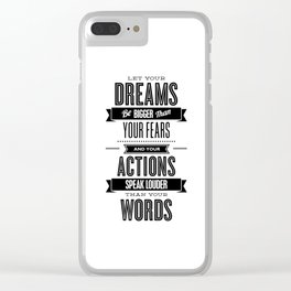 Let Your Dreams Be Bigger Than Your Fears black-white typography design poster home wall decor Clear iPhone Case