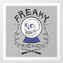 Freaky Friends Print Art Print