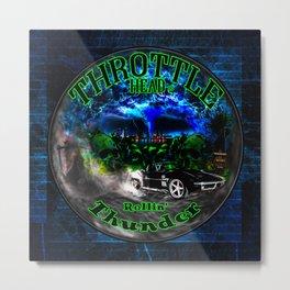 Throttle Head- Rollin' Thunder Metal Print