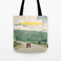 quote Tote Bags featuring NEVER STOP EXPLORING - vintage volkswagen van by Leslee Mitchell