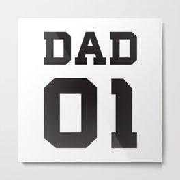 DAD 01 Metal Print