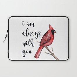 I Am Always With You, Cardinal Laptop Sleeve