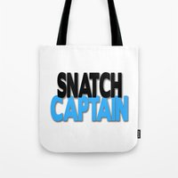 snatch Tote Bags featuring Snatch Captain by Raunchy Ass Tees