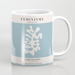 L'ART DU FÉMINISME IV Coffee Mug