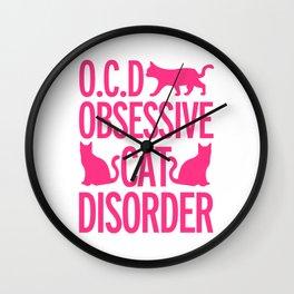 Obsessive Cat Disorder Wall Clock
