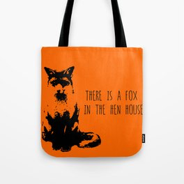 Fox in the Hen House Tote Bag
