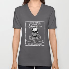 I Never Dreamed I Would Be a Grumpy Old Diesel Mechanic! But Here I am Killing It   Funny Profession Unisex V-Neck