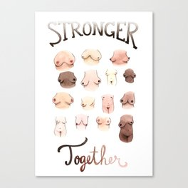 Stronger Together Canvas Print