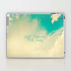 Light Tommorrow With Today Laptop & iPad Skin