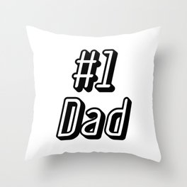 1 Dad Love My Daddy Fathers Day Gifts Throw Pillow