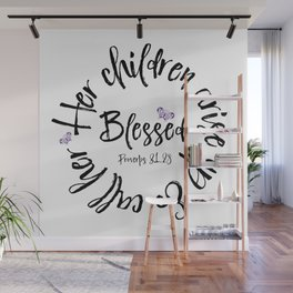Proverbs 31 Children Call her Blessed Bible Verse Wall Mural