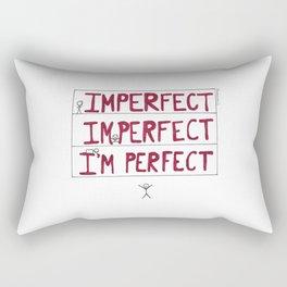 I'm Perfect Rectangular Pillow