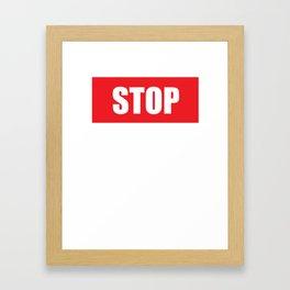 Stop Wondering Start Making Motivational T-Shirt Framed Art Print