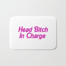 Head Bitch In Charge Bath Mat