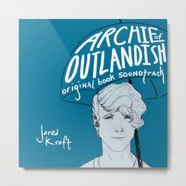 Archie of Outlandish Original Book Soundtrack Metal Print