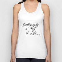 calligraphy Tank Tops featuring Calligraphy by muffa