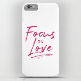 Focus on love 2 iPhone Case