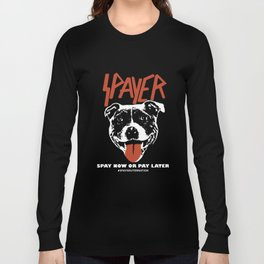 spayer support spay now or pay later hastag spayneuternation dog viking Long Sleeve T-shirt