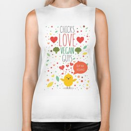 Chicks love vegan guys Biker Tank