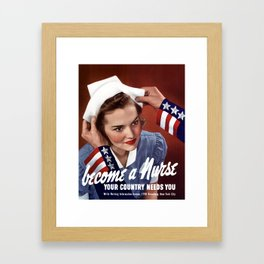Become A Nurse - Your Country Needs You Framed Art Print