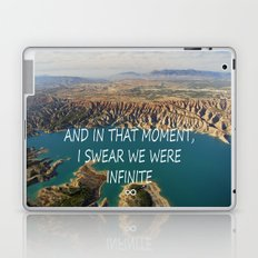 AND IN THAT MOMENT, I SWEAR WE WERE INFINITE ∞ Laptop & iPad Skin