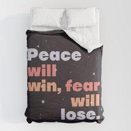 peace > fear Comforters