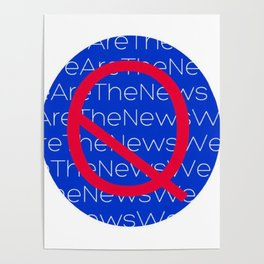 WE ARE THE NEWS Poster